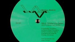 "John Kumahara Feat. Martino Paradise In The Sahara :  Iwanai Music 12"""