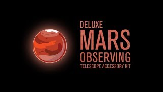 Deluxe Mars Telescope Accessory Observing Kit