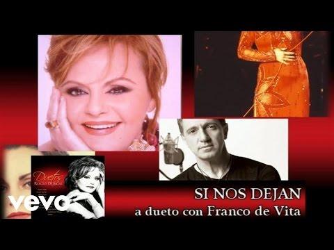 Rocío Dúrcal, Franco de Vita - Si Nos Dejan