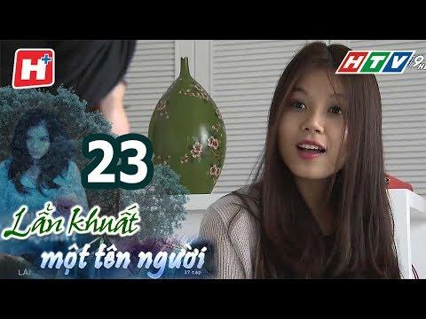 Lẩn Khuất Một Tên Người – Tập 23 | Phim Tâm Lý Việt Nam Hay Nhất 2017