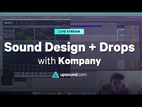 Kompany - Sound Design + Drops (June 2017)