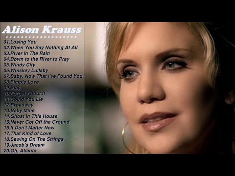 Best Of Alison Kraus Songs - Alison Krauss Greatest Hits Full Album 2017