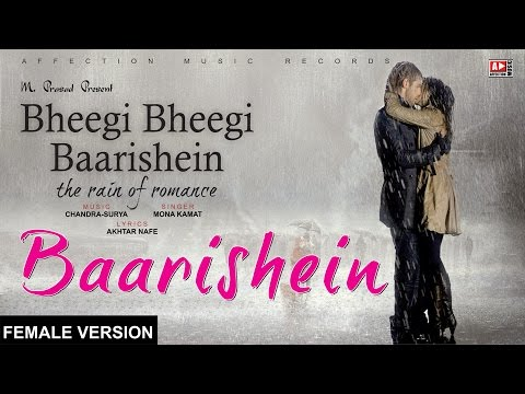 Baarish | Bheegi Baarishein Female Version | Latest Hindi Song 2017 #AFFECTION MUSIC RECORDS