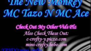 The New Monkey - MC Tazo   MC Ace