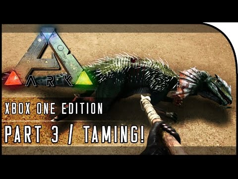 "ARK: Survival Evolved XBOX ONE GAMEPLAY - ""TAMING / HOW TO TAME ON XBOX ONE!"" (Part 3)"