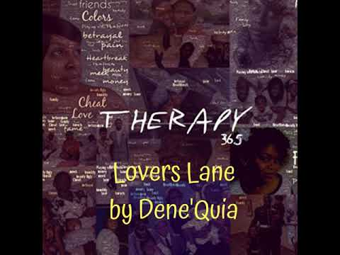 Lovers Lane by Dene'Quia