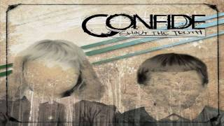 Watch Confide This I Believe video