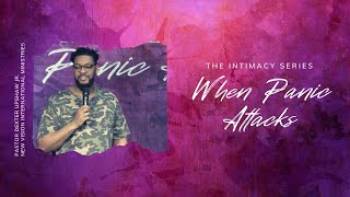 When Panic Attacks // Pastor Dexter Upshaw Jr.