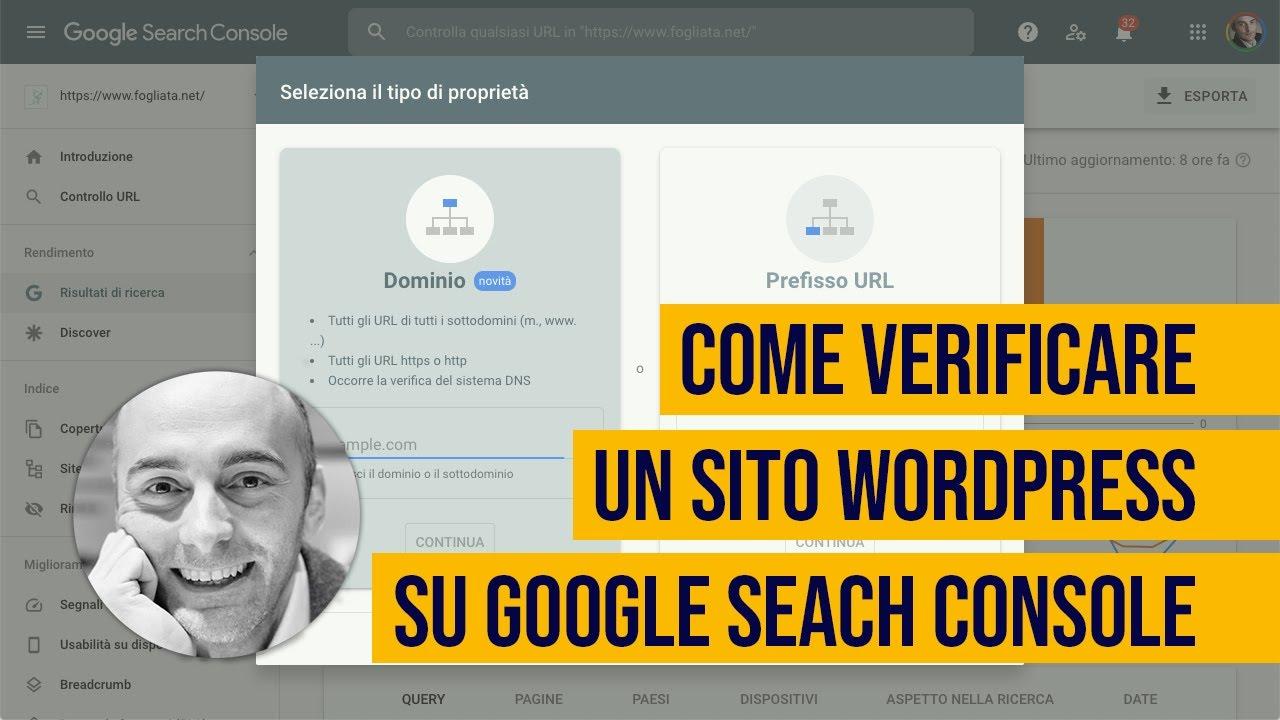 Come collegare e verificare un sito WordPress su Google Seach Console (Agg. 2021)