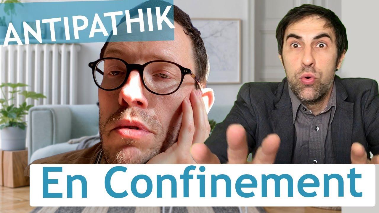 [Humour] Antipathik en confinement ! #humour #confinement