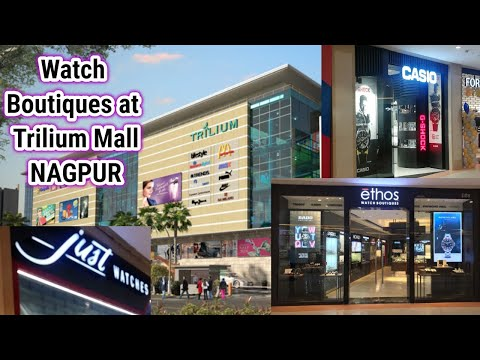 Watch Boutiques At Trilium Mall Of Nagpur (walkthrough Of Ethos Watches, Casio & Just Watches)
