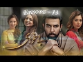 Bay Khudi Episode 13 - Full HD - Top Watched Drama In Pakistan