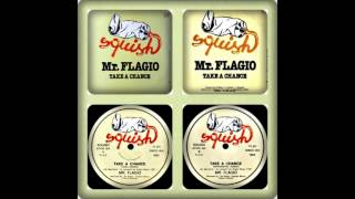 MR. FLAGIO - TAKE A CHANCE (VOCAL , INSTRUMENTAL, REMIX, SINGLE 1983)