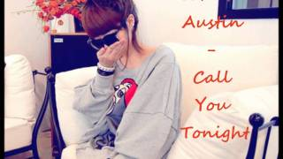 Johnta Austin - Call You Tonight