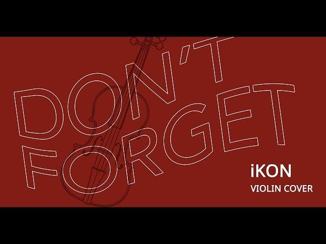 Don T Forget Ikon Sharlee Music