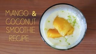 How To Make A Mango And Coconut Smoothie (stfr)