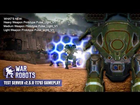War Robots Test Server V 2.5.0 (176) 3 - Pulse Weapon Prototypes