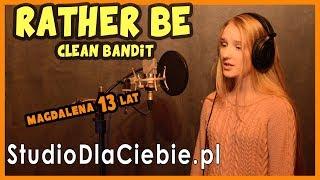 Rather Be - Clean Bandit (cover by Magdalena Czekaj) #1022