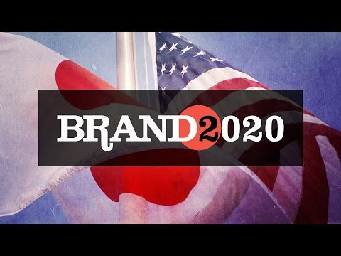 Brand 2020: Episode 10 - Japan & U.S. Relations