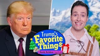 Baixar Trump's Favorite Things! - A Randy Rainbow Song Parody