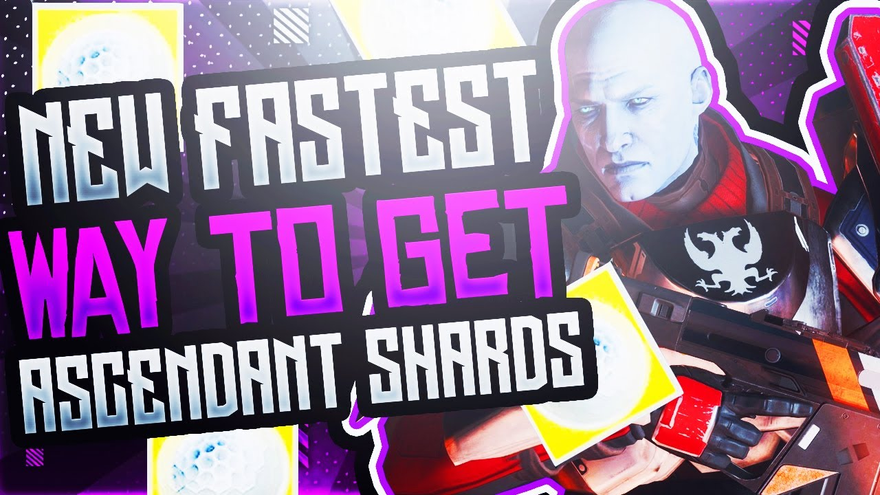 Destiny 2 - New Fastest Way To Get Ascendant Shards (Season Of Arrivals)