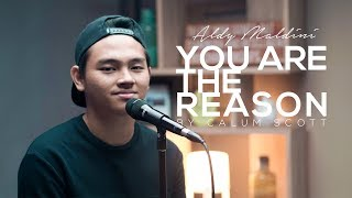 Aldy Maldini  - You Are The Reason (By Calum Scott)