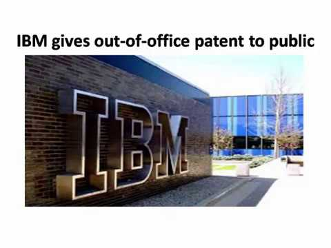 IBM gives out of office patent to public