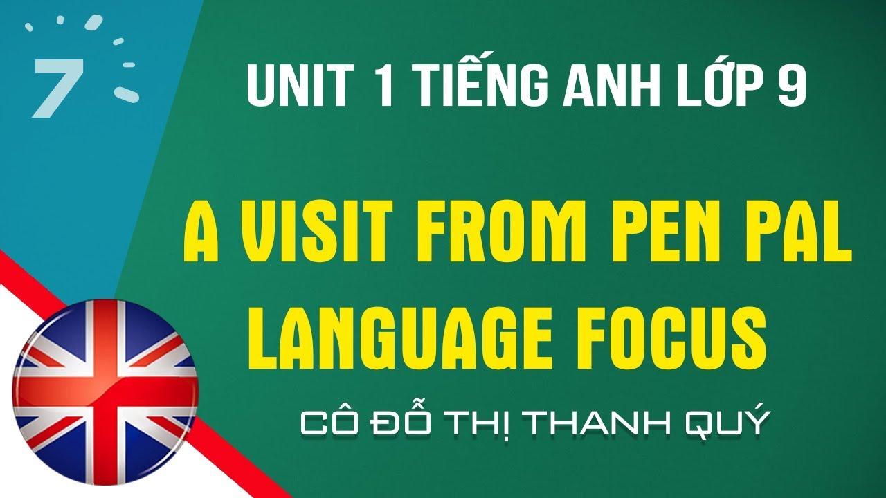 Unit 1: Language Focus trang 11 SGK Tiếng Anh lớp 9 |HỌC247