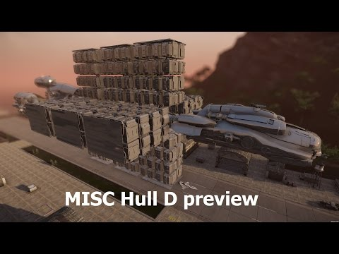 Star Citizen MISC Hull D preview