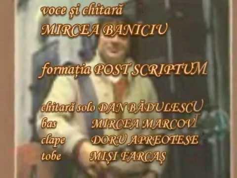 Mircea Baniciu şi Post Scriptum Scrisoare de bun rămas