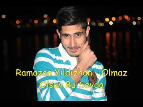 Ramazan Yıldızhan - Olmaz Olsun Bu Sevda ( TEHLİKE )