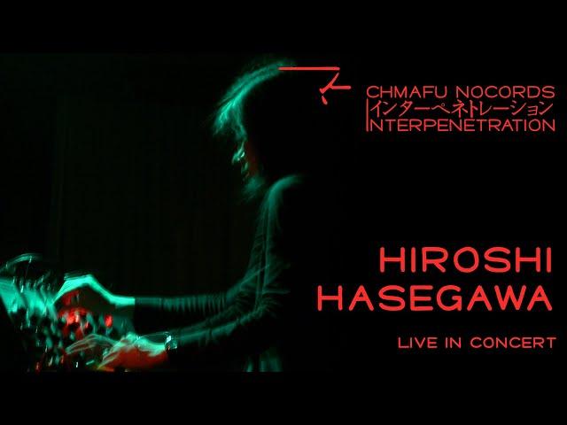 Hiroshi Hasegawa @ Interpenetration 1.8.2