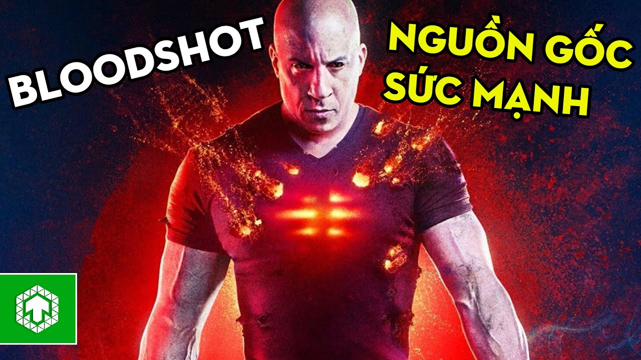 Bloodshot – Vũ Trụ Siêu Anh Hùng Mới Phá Vỡ Thế Độc Tôn Của Marvel – DC?!   Ten Tickers