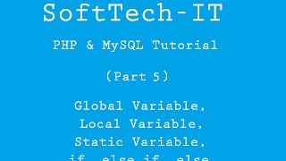 PHP & MySQL Tutorial (Part-5) - global local and static variable, Condition ( if, else if, else )