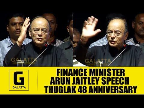 Finance Minister Arun Jaitley Speech Thuglak 48 Anniversary | Galatta Tamil