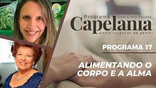 Alimentando o Corpo e a Alma | Capelania | IPP TV