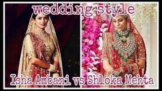 Isha Ambani Vs Shloka mehta | wedding style, wedding cost, wedding dress, wedding decorations etc.