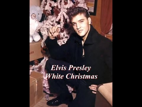 Elvis Presley - White Christmas - YouTube