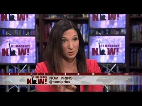 Nomi Prins on the Secret History of Washington Wall Street Collusion