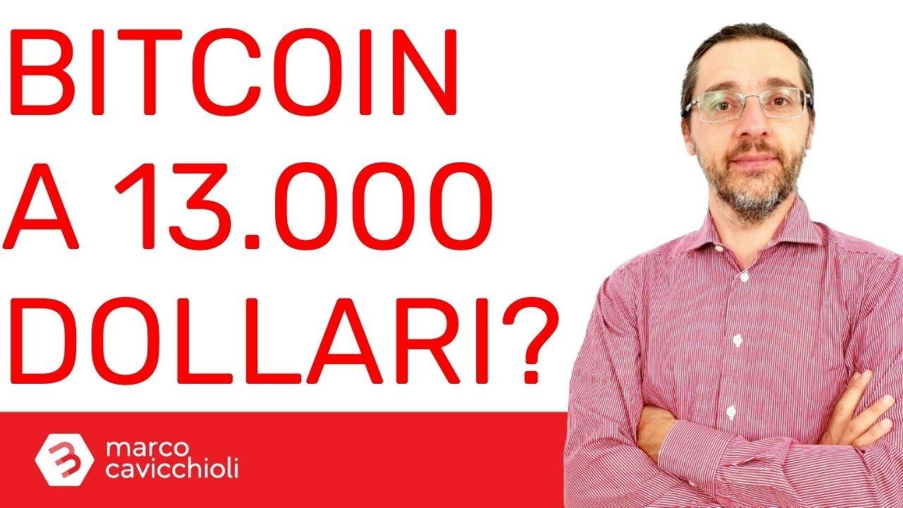 Bitcoin a 13.000 $ entro fine mese