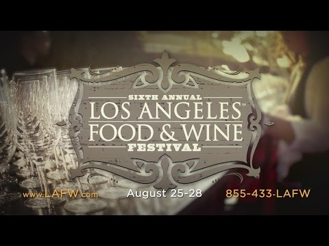 Los Angeles Food & Wine Festival - 2016 Trailer