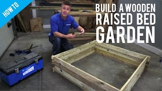 How to build a wooden frame for a raised bed garden