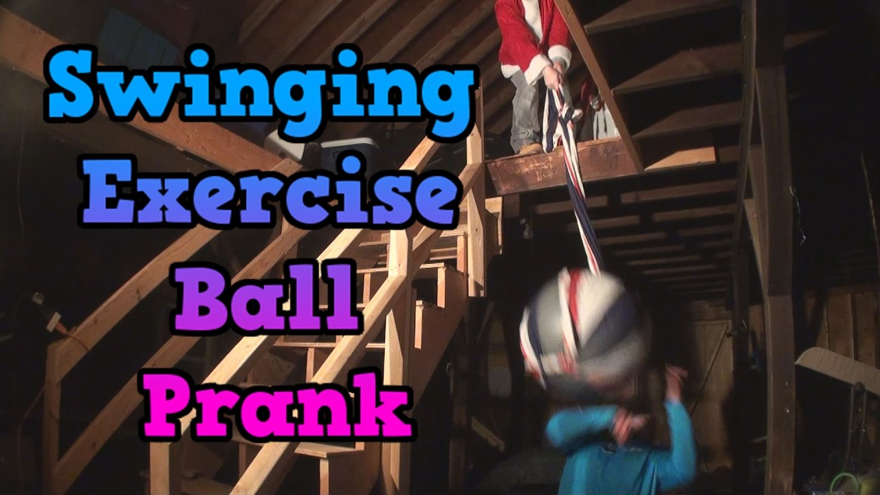 Swinging Exercise Ball Attack Prank