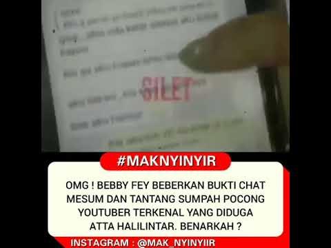 YouTuber ATTA HALILINTAR Terlibat Kasus Chat Mesum Dg BEBBY FEY 😱 #viral #gosip #asiap #attahllntr