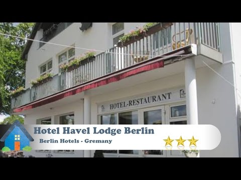 Hotel Havel Lodge Berlin - Berlin Hotels, Germany