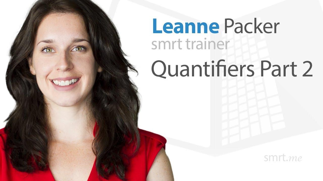 Quantifiers (Part 2)