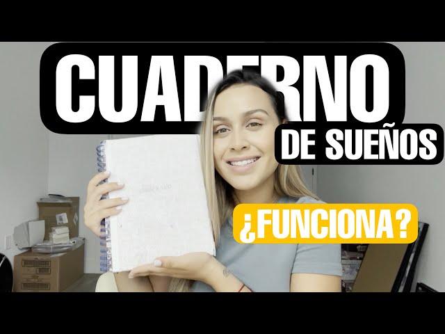¿FUNCIONA O NO EL CUADERNO DE SUEÑOS? REVIEW