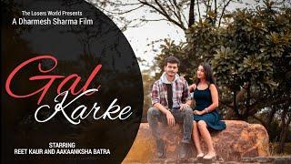 Gal Karke Asees Kaur Siddharth Nigam Anushka Sen Gaana Originals Latest Punjabi Song 2019