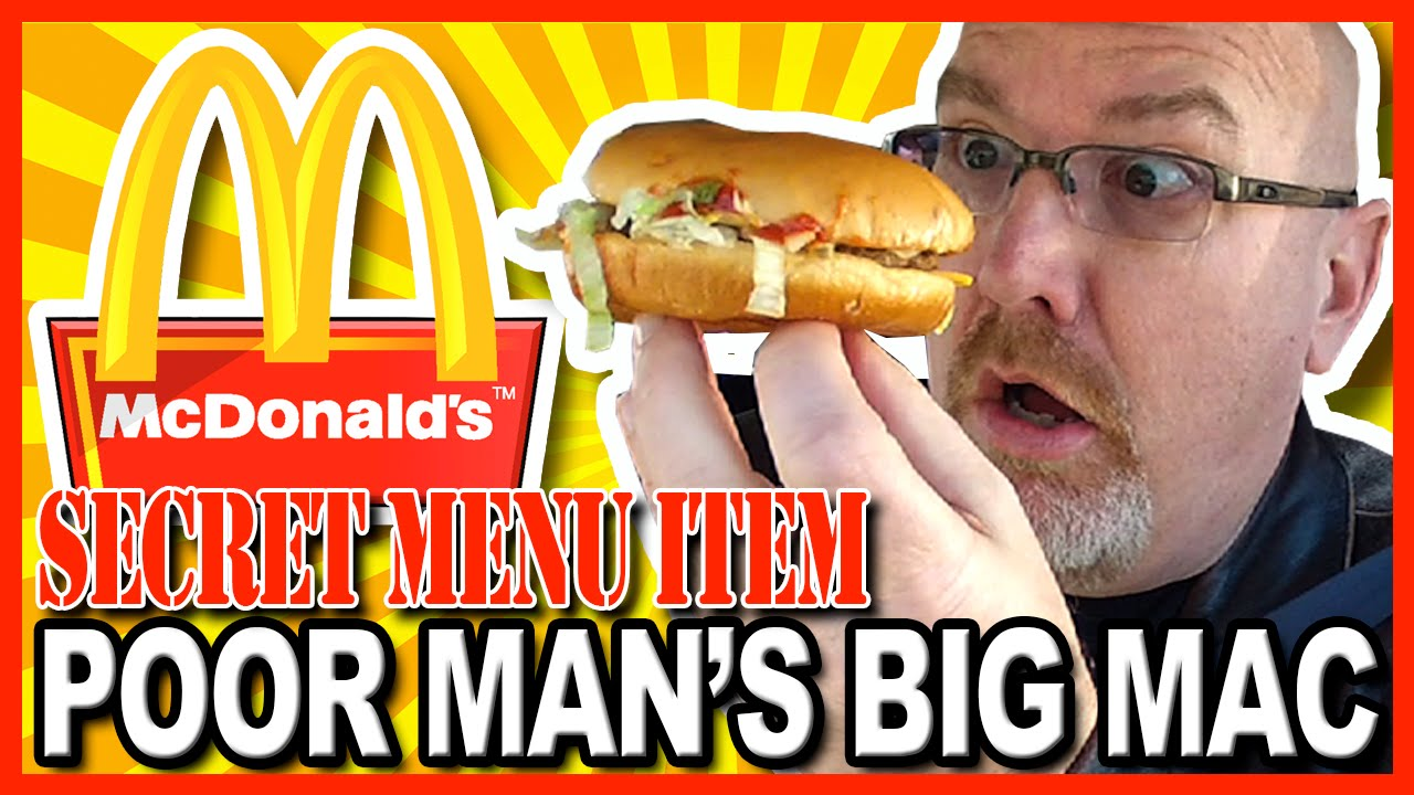 McDonald's ★ Secret Menu Item ★ The Poor Man's Big Mac