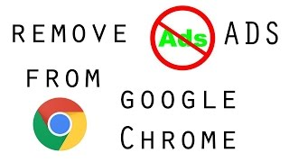 How To Block Ads On Google Chrome 2017